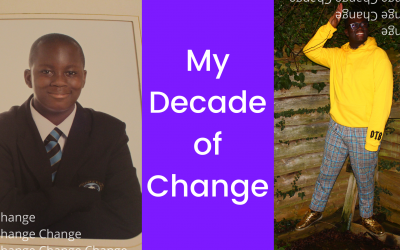 My decade of change!