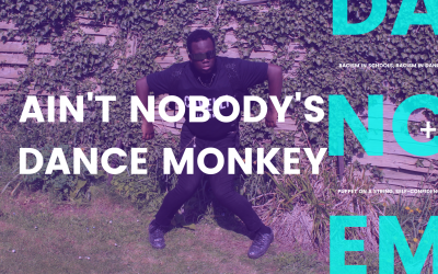 Ain't nobody's Dance Monkey