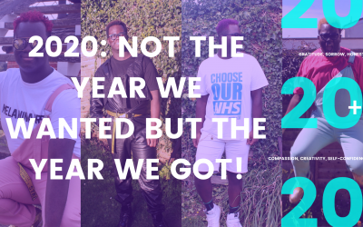 2020: Not the year we wanted but the year we got!